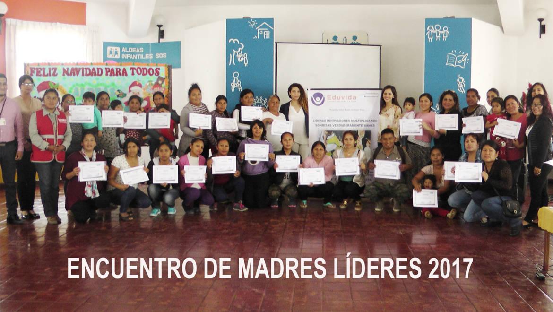 """EDUVIDA y Aldeas Infantiles SOS realizaron el """"Encuentro de Madres Líderes 2017"""""""